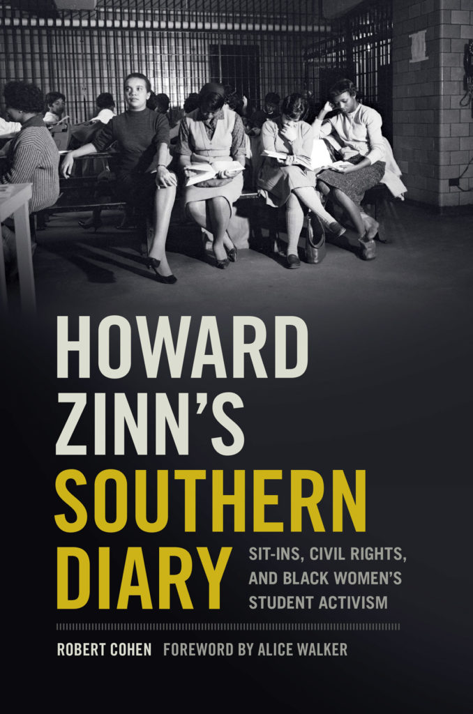 Book Talk: Robby Cohen on Howard Zinn's Southern Diary: Sit-ins, Civil Rights, and Black Women's Student Activism